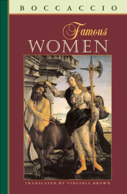 Famous Women - The I Tatti Renaissance Library (Paperback)