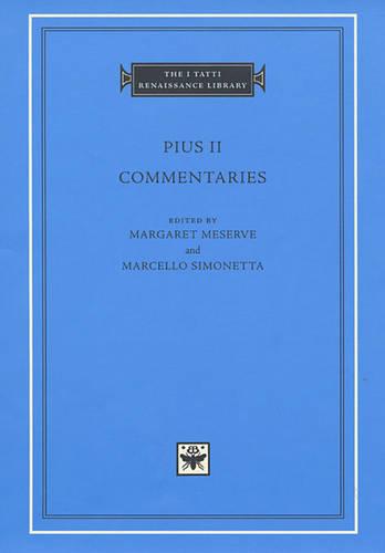 Commentaries: Volume 1 - The I Tatti Renaissance Library (Hardback)