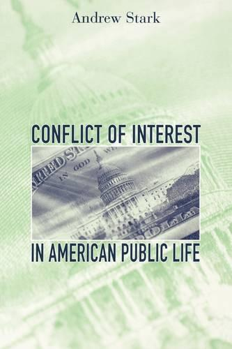 Conflict of Interest in American Public Life (Paperback)