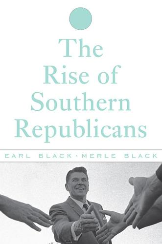 The Rise of Southern Republicans (Paperback)