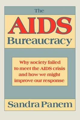 The AIDS Bureaucracy (Hardback)