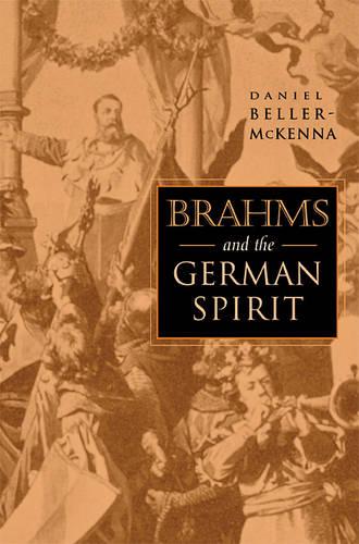 Brahms and the German Spirit (Hardback)