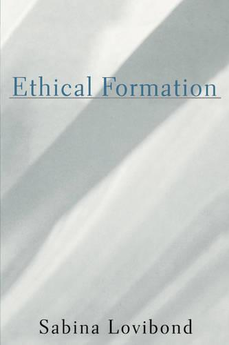 Ethical Formation: Practical Reason and the Socially Constituted Subject (Paperback)