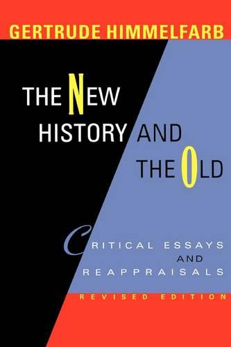 The New History and the Old: Critical Essays and Reappraisals (Paperback)