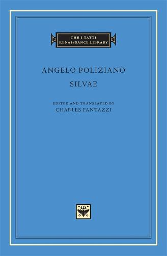 Silvae - The I Tatti Renaissance Library v. 14 (Hardback)