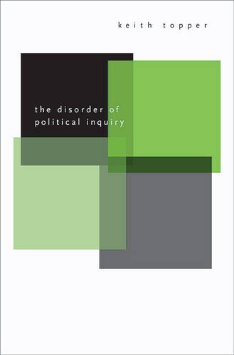 The Disorder of Political Inquiry (Hardback)