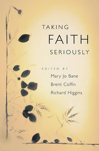 Taking Faith Seriously (Hardback)