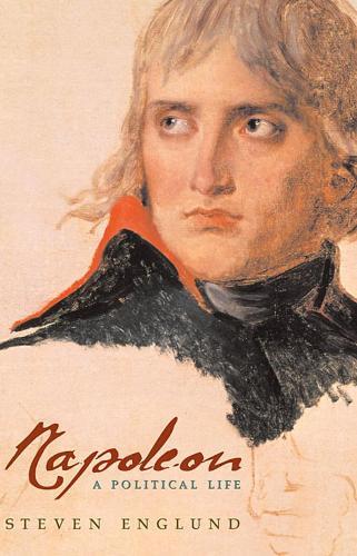 Napoleon: A Political Life (Paperback)