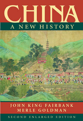 China: A New History, Second Enlarged Edition (Paperback)
