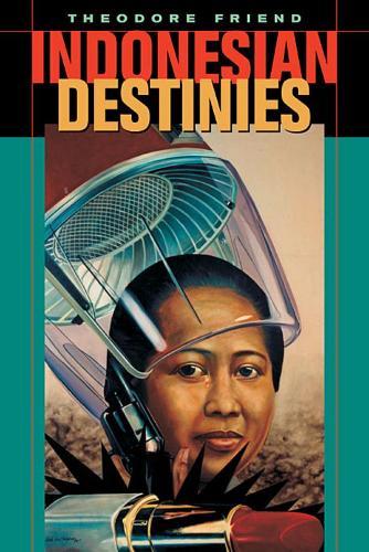 Indonesian Destinies (Paperback)