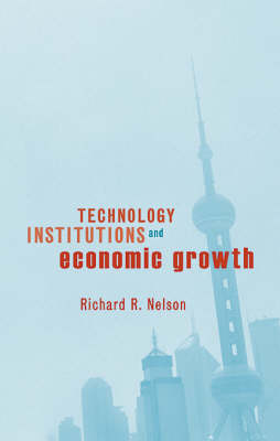 Technology, Institutions, and Economic Growth (Hardback)