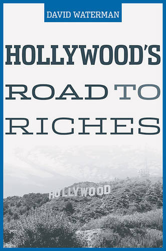 Hollywood's Road to Riches (Hardback)