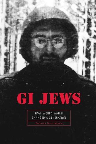 GI Jews: How World War II Changed a Generation (Paperback)