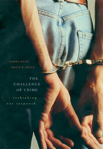 The Challenge of Crime: Rethinking Our Response (Paperback)