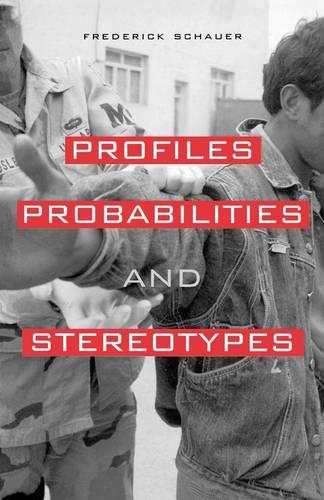 Profiles, Probabilities, and Stereotypes (Paperback)