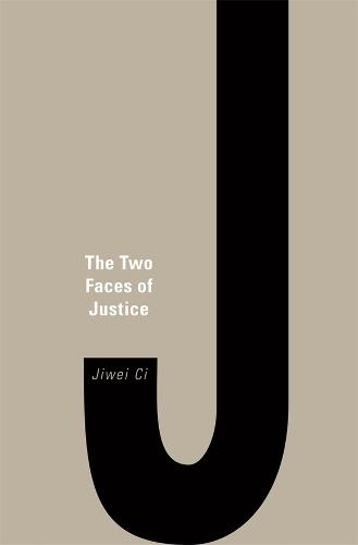 The Two Faces of Justice (Hardback)