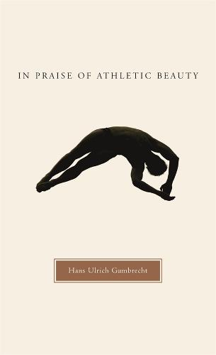 In Praise of Athletic Beauty (Hardback)