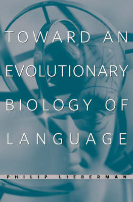 Toward an Evolutionary Biology of Language (Hardback)