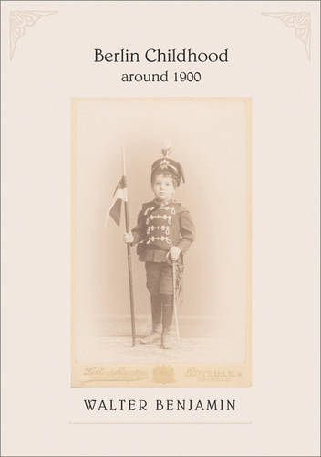 Berlin Childhood around 1900 (Paperback)