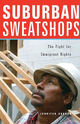 Suburban Sweatshops: The Fight for Immigrant Rights (Paperback)