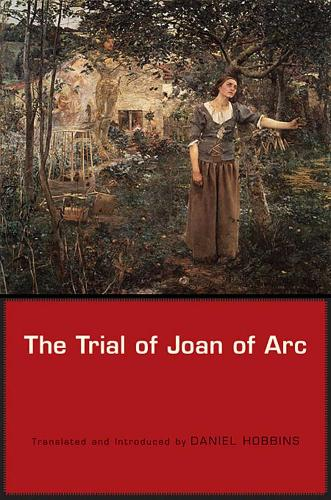The Trial of Joan of Arc (Paperback)