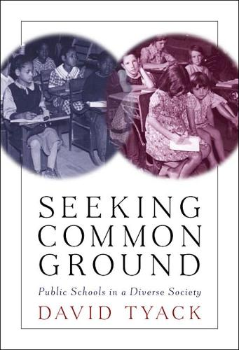 Seeking Common Ground: Public Schools in a Diverse Society (Paperback)