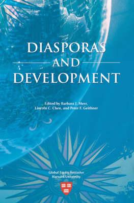 Diasporas and Development - Studies in Global Equity S. (Paperback)