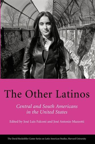 The Other Latinos - David Rockefeller Centre on Latin American Studies (Paperback)