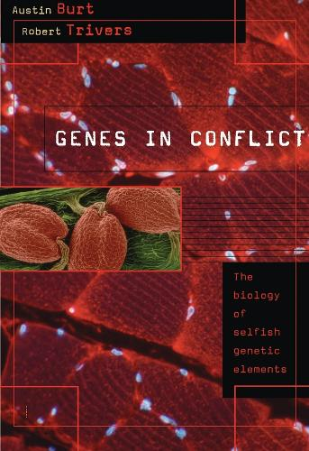 Genes in Conflict: The Biology of Selfish Genetic Elements (Paperback)