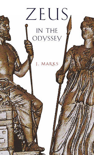 Zeus in the Odyssey - Hellenic Studies v. 31 (Paperback)