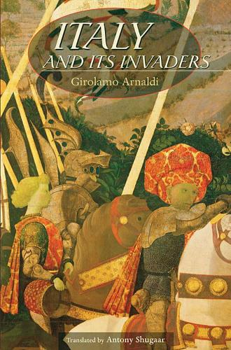 Italy and Its Invaders (Paperback)