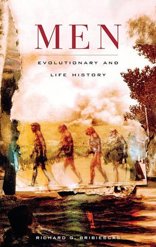 Men: Evolutionary and Life History (Paperback)