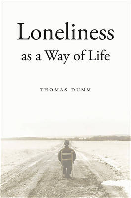 Loneliness as a Way of Life (Hardback)