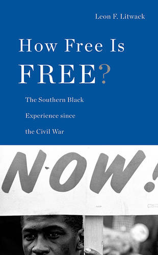 How Free Is Free?: The Long Death of Jim Crow - The Nathan I. Huggins Lectures (Hardback)