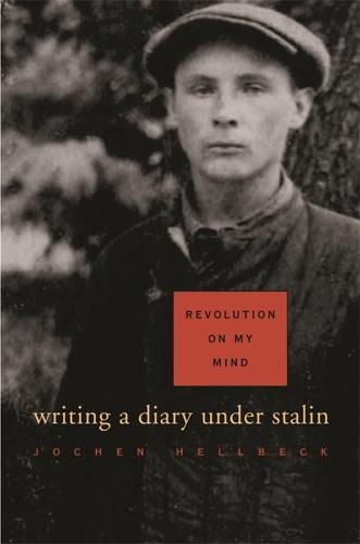 Revolution on My Mind: Writing a Diary Under Stalin (Paperback)