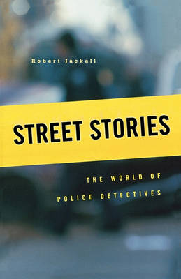 Street Stories: The World of Police Detectives (Paperback)