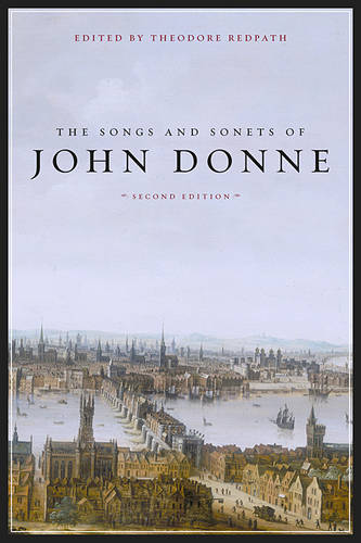 The Songs and Sonets of John Donne (Paperback)