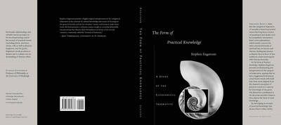 The Form of Practical Knowledge: A Study of the Categorical Imperative (Hardback)
