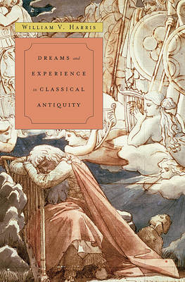 Dreams and Experience in Classical Antiquity (Hardback)