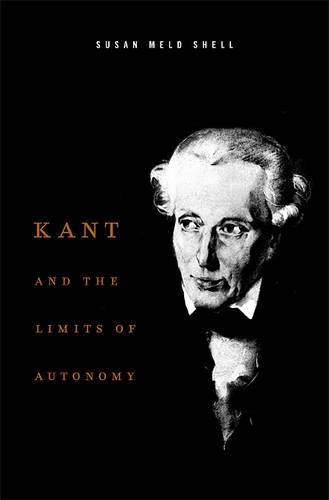 Kant and the Limits of Autonomy (Hardback)