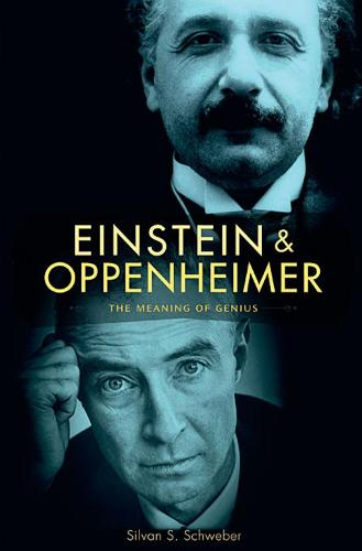 Einstein and Oppenheimer: The Meaning of Genius (Paperback)