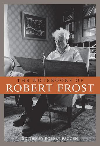 The Notebooks of Robert Frost (Paperback)