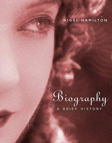 Biography: A Brief History (Paperback)