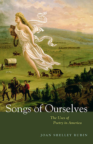 Songs of Ourselves: The Uses of Poetry in America (Paperback)
