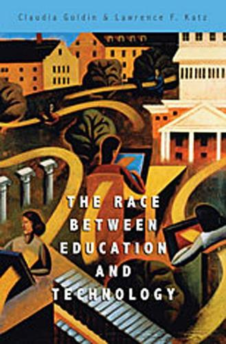 The Race Between Education and Technology (Paperback)