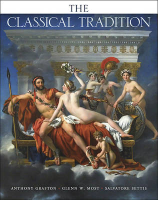 The Classical Tradition - Harvard University Press Reference Library (Hardback)