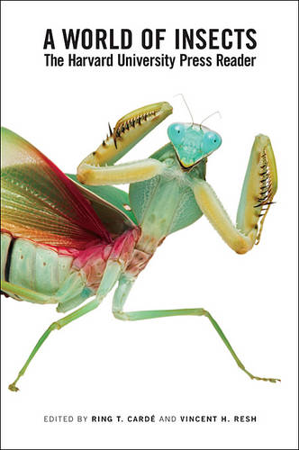 A World of Insects: The Harvard University Press Reader (Paperback)