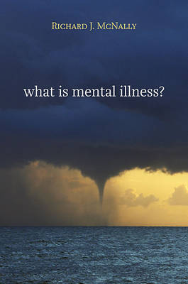 What is Mental Illness? (Hardback)