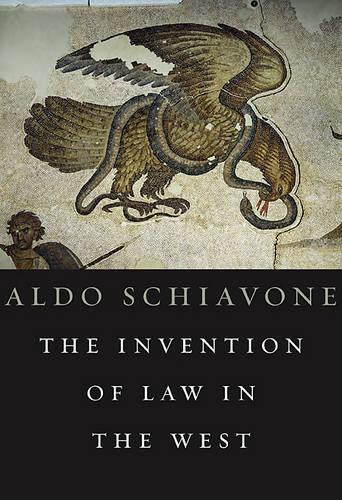 The Invention of Law in the West (Hardback)