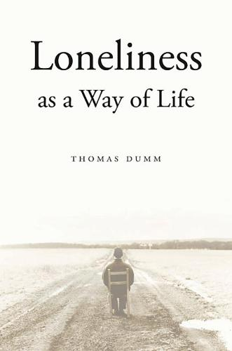 Loneliness as a Way of Life (Paperback)